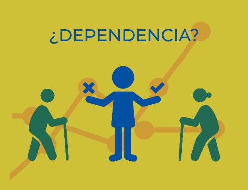 Dependencia… ¿Seguros o inseguros?